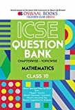 Oswaal ICSE Question Bank Chapterwise Mathematics for Class 10 (Old Edition)