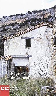 El Guardià De Les Trufes par  Fôlix Edo Tena