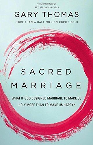 Sacred Marriage Rev Edn SC by Thomas Gary (2015-09-24)