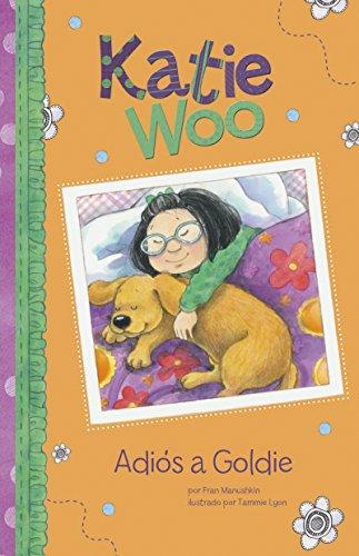 Adiós a Goldie (Katie Woo en Español)