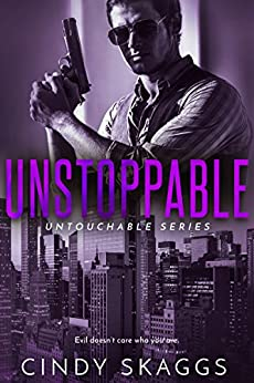 Unstoppable (Untouchables) by [Skaggs, Cindy]