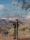 Where the Light Shines (Deutsche Untertitel) [OV]