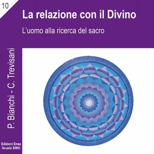 La scienza della relazione: La relazione con il divino  Audiolibri