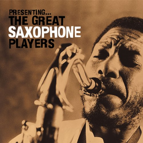 Presenting... the Great Saxoph...