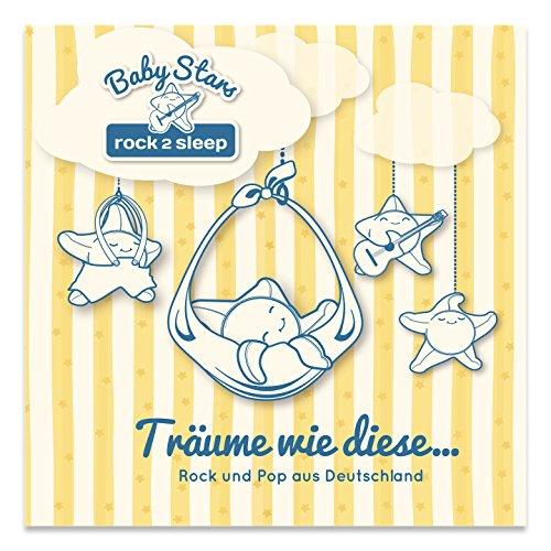 Baby Stars - rock2sleep BSCD003 Audio CD, Rock/Pop-Hits als Spieluhr- und Einschlafmelodien (Pop-stars Kinder Als)