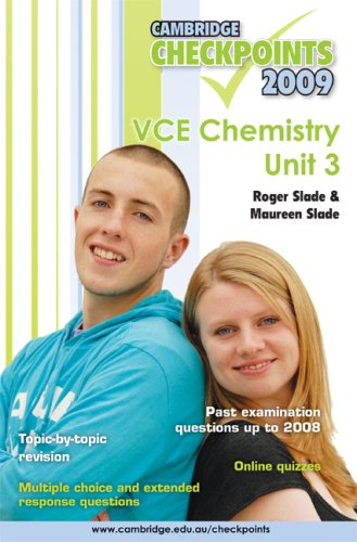 Cambridge Checkpoints VCE Chemistry Unit 3 2009