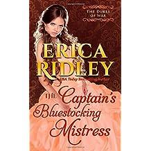 The Captain's Bluestocking Mistress: Volume 3 (Dukes of War) by Erica Ridley (27-Jan-2015) Paperback