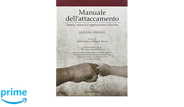 amazon it manuale dell attaccamento teoria ricerca e applicazioni rh amazon it  manuale dell'attaccamento pdf