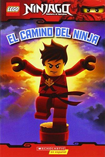 El Camino Del Ninja / Way of the Ninja (Lector de Scholastic / Scholastic Readers)
