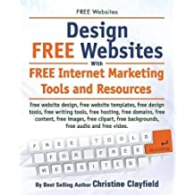 Free Websites. Design Free Websites with Free Internet Marketing Tools and Resources. Free Website Design, Free Website Templates, Free Writing Tools,