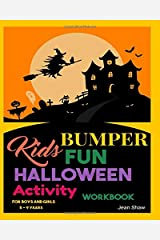 Kids Bumper Fun Halloween Activity Workbook: For Boys and Girls 5 - 9 Years Paperback