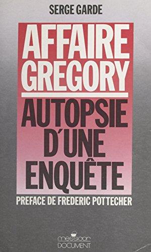 Affaire Grégory : autopsie d'une enquête