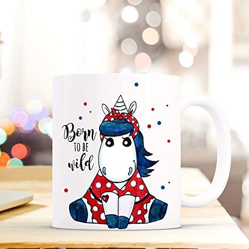 ilka parey wandtattoo-welt® Tasse Becher Kaffeetasse Kaffeebecher Einhorntasse Rockabilly Einhorn mit Spruch Zitat Sprichwort born to be wild ts392