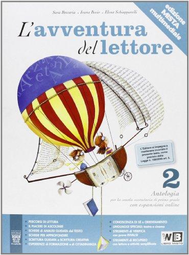 L'avventura del lettore. Antologia testo base. Materiali per il docente. Per la Scuola media: 2