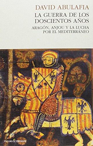 Descargar Libro La guerra de los 200 años de David Abulafia