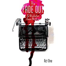 The Fade Out Vol. 1