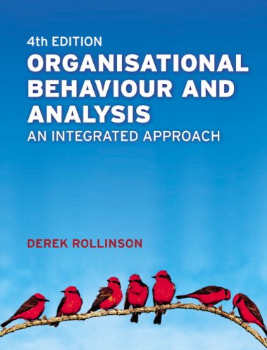 Organisational Behaviour and Analysis: An Integrated Approach