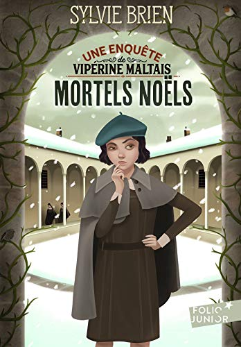 Les enquêtes de Vipérine Maltais, I:Mortels Noëls