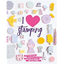 I Heart Stamping: Over 100 Cute Japanese-Inspired Designs to Carve, Ink and Stamp