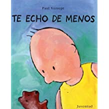 Te Echo de Menos (Spanish Edition) by Paul Verrept (2001-01-02)