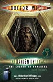 Doctor Who: The Colour of Darkness: The Darksmith Legacy: Book Three: The Colour of Darkness Bk. 3