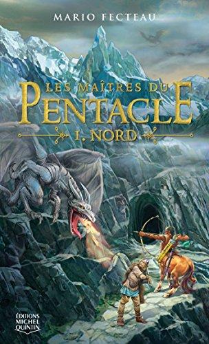 En ligne Les maîtres du Pentacle 1 - Nord pdf, epub ebook