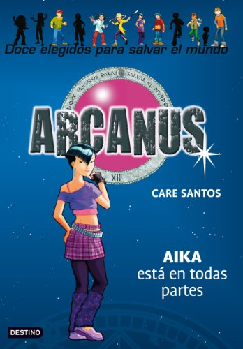 Aika está por todas partes: Arcanus 7 por Care Santos
