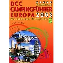 DCC Campingführer Europa 2003: Offizieller Campingführer des DCC