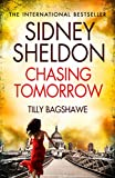 Sidney Sheldon's Chasing Tomorrow by Sidney Sheldon