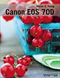 Canon EOS 70D by Nicole S. Young (2014-08-30)
