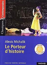 """Résultat de recherche d'images pour """"Le Porteur d'histoire d'Alexis Michalik"""""""