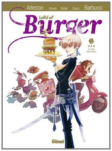 Lord of burger Vol.1 par ALWETT Audrey