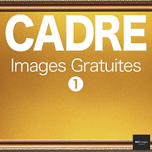Couverture du livre CADRE Images Gratuites 1  BEIZ images - Photos Gratuites