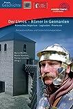 Praxis Geschichte: Der Limes - Römer in Germanien