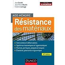 Aide-mémoire - Résistance des matériaux - 10e éd. (Sciences et Techniques)
