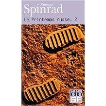 Le Printemps russe de Norman Spinrad ( 11 octobre 2000 )