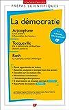 La démocratie - Aristophane, Les Cavaliers. L'Assemblée des femmes - Tocqueville, De la démocratie en Amérique - Roth, Le Complot contre l'Amérique