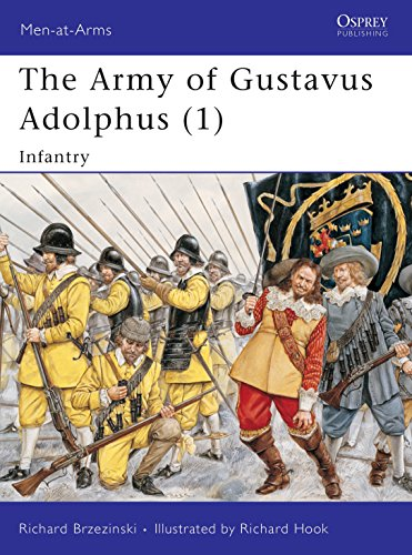 001: The Army of Gustavus Adolphus (1): Infantry: Pt. 1 (Men-at-Arms)