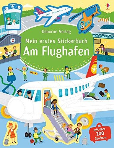 Mein erstes Stickerbuch: Am - Flugzeug-aufkleber-buch