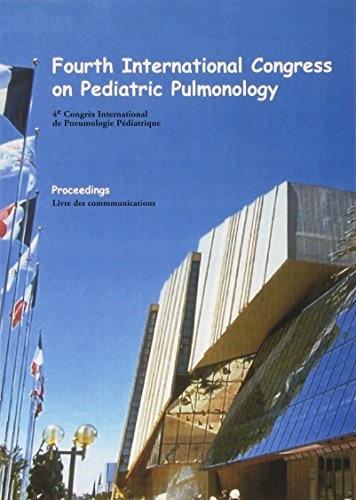 Fourth International Congress on Pediatric Pulmonology Proceedings