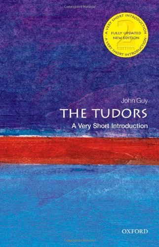 The Tudors: A Very Short Introduction (Very Short Introductions) 2nd (second) by Guy, John (2013) Paperback