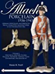 Allach Porcelain 1936-1945: Volume 2:...