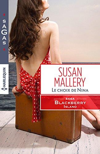 Le choix de Nina : T3 - Blackberry Island par Susan Mallery