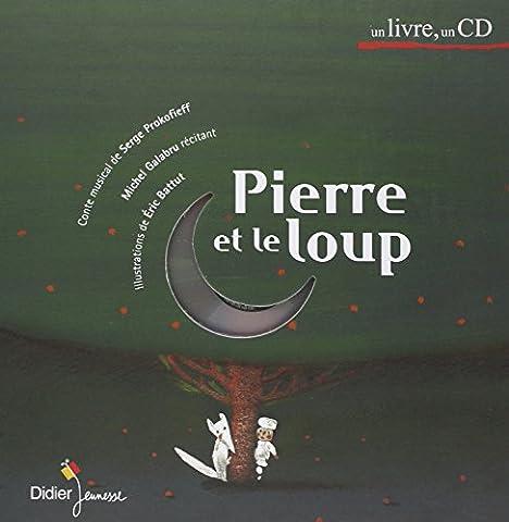 Pierre et le Loup (1 livre + 1 CD audio)