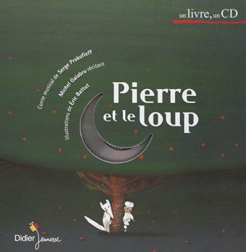 Pierre et le Loup (1 livre + 1 CD audio) par Sergueï Sergueevitch Prokofiev