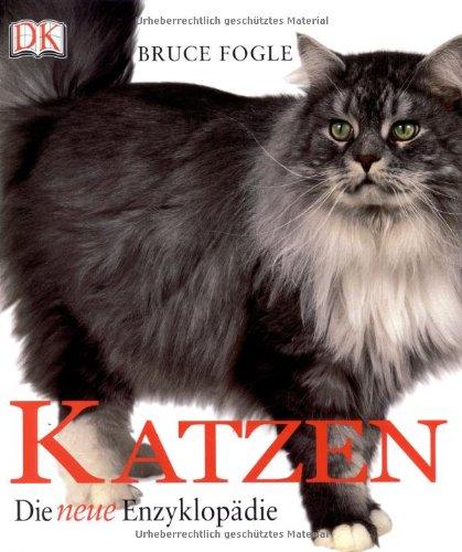 Die neue Katzen-Enzyklopädie (Neue Katze-buch)