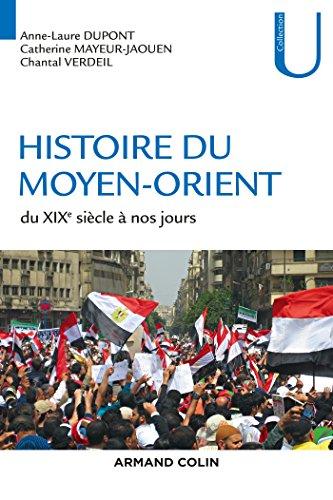 Histoire du Moyen-Orient : Du XIXe siècle à nos jours (Collection U)