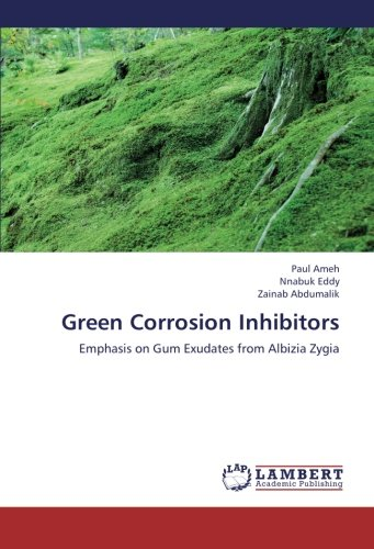 Green Corrosion Inhibitors: Emphasis on Gum Exudates from Albizia Zygia -