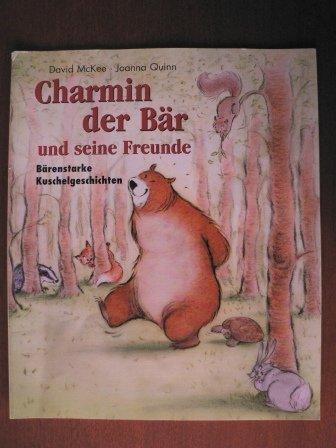 charmin-der-bar-und-seine-freunde-barenstarke-kuschelgeschichten