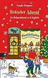 Diebischer Advent: Ein Weihnachtskrimi in 24 Kapiteln von Carola Wimmer